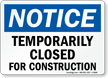 temporarily-closed-for-construction-sign-s-8969
